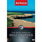 The Most Amazing Golf Courses of the World - Africa...