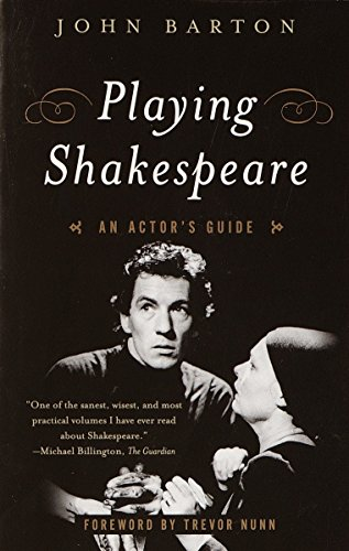 Playing Shakespeare: An Actor's Guide (Methuen Paperback) por John Barton