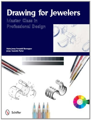 Drawing for Jewelers: Master Class in Professional Design (Master Classes in Professional Design) by Maria Josep Forcadell Berenguer (2012-05-28)