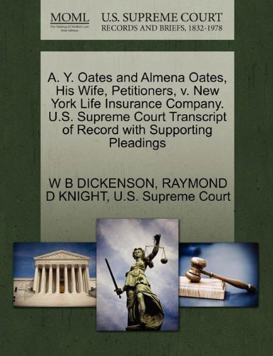 a-y-oates-and-almena-oates-his-wife-petitioners-v-new-york-life-insurance-company-us-supreme-court-t