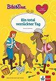 Bibi & Tina: Ein total verrückter Tag: Erstleser 2. Klasse ab 7 Jahren (Lesen lernen mit Bibi und Tina)