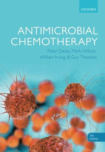 Antimicrobial Chemotherapy by Peter Davey (2015-07-05)