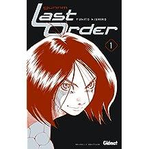 Gunnm Last Order - Tome 1 : NE