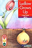 Ludlow Grows Up (Get Ready-Get Set-Read!) by Gina Erickson M.A. (1996-01-01)