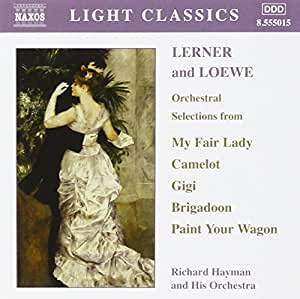 Lerner and Loewe : Orchestral Selections