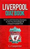 Liverpool Quiz Book: 2018/19 Edition