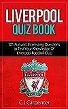 Liverpool Quiz Book: 2018/19 Edition