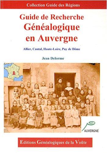 Guide de recherche généalogique en Auvergne