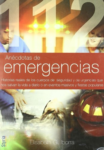 Anecdotas De Emergencias (Testimonio (styria))