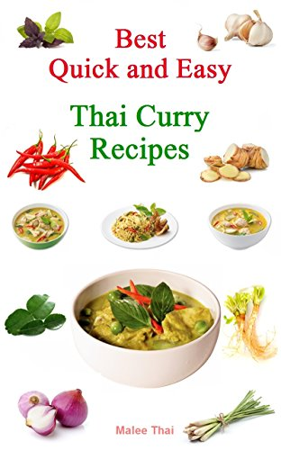 best-quick-and-easy-thai-curry-recipes-best-quick-and-easy-thai-curry-recipes-english-edition