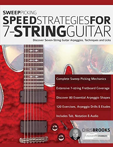Sweep Picking Speed Strategies For 7-String Guitar