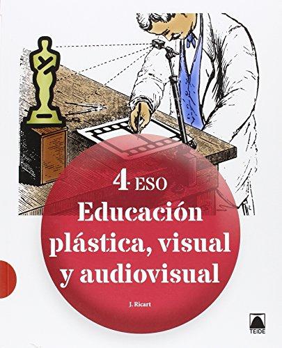 Educación plástica, visual y audiovisual 4 ESO - 9788430782574