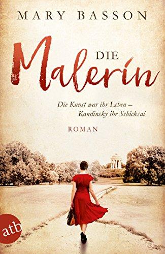 1937-kunst (Die Malerin: Roman (Mutige Frauen zwischen Kunst und Liebe 4))