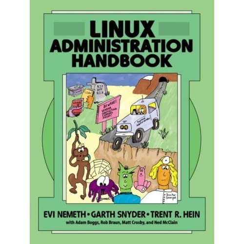 Linux Administration Handbook by Evi Nemeth (2002-04-04)