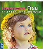 Lebensspuren Frau und Mutter: Kalender 2016