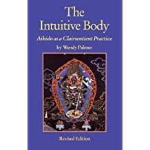 The Intuitive Body: Aikido as a Clairsentient Practice