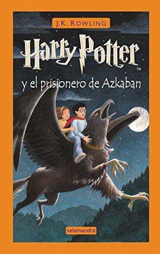 Harry Potter prisionero Azkaban by J. K. Rowling 2003-02-26