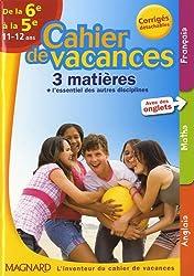 Cahier de vacances 3 matières de la 6e à la 5e : 11-12 ans