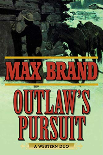 Outlaw's Pursuit: A Western Duo (English Edition)