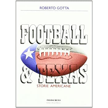 Football & Texas. Storie Americane
