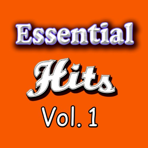 The Essential Hits, Vol. 1