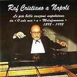 Raf Cristiano A Napoli