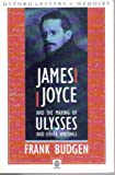 James Joyce and the Making of 'Ulysses' (Oxford paperbacks)