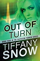 Out of Turn (The Kathleen Turner Series Book 4) (English Edition)