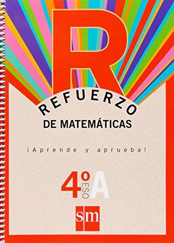 Refuerzo de matemáticas. ¡Aprende y aprueba!, Opción A 4 ESO - 9788467516692 por Jorge Gonzalez Aguiliar
