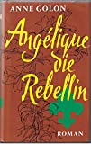 Angelique, die Rebellin