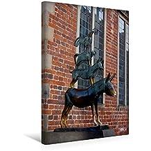 Premium Textil-Leinwand 30 cm x 45 cm hoch, Bremer Stadtmusikanten   Wandbild, Bild auf Keilrahmen, Fertigbild auf echter Leinwand, Leinwanddruck: Deutsche Städte (CALVENDO Orte)