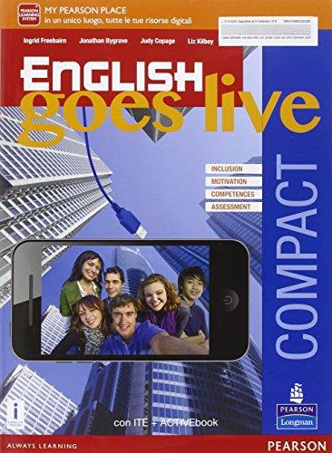 English goes live compact. Ediz. activebook. Per le Scuole superiori. Con e-book. Con espansione online