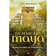 La máscara maya: La cuenta atrás ha comenzado...