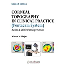 Corneal Topography in Clinical Practice (Pentacam System)—Basics and Clinical Interpretation