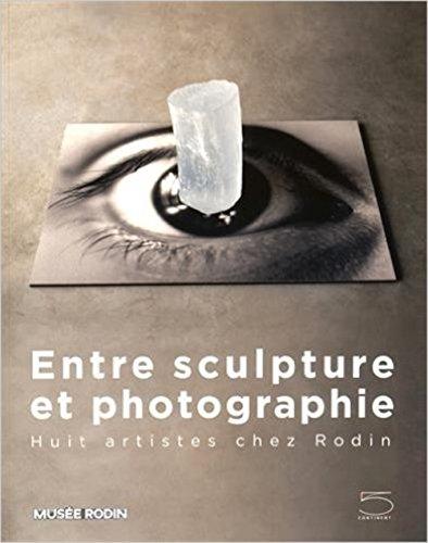 Entre sculpture et photographie : Huit artistes chez Rodin