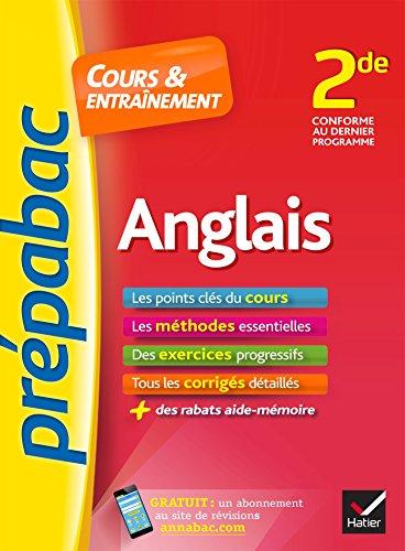 Anglais 2de - Prpabac Cours & entranement: cours, mthodes et exercices progressifs (seconde)