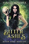Bitter Ashes (Bitter Ashes Book 1) (E...