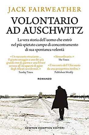 Volontario ad Auschwitz eBook: Fairweather, Jack: Amazon.it: Kindle Store