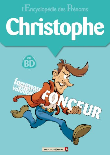 Livres gratuits en ligne L'encyclopédie des prénoms tome 07 : Christophe pdf