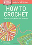 How to Crochet (Storey Basics)
