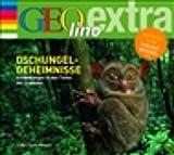 Dschungel. Entdeckungen in den Tiefen der Urwälder -