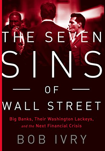 National Bank Street (The Seven Sins of Wall Street: Big Banks, their Washington Lackeys, and the Next Financial Crisis (English Edition))
