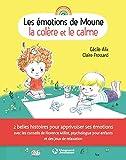 Les émotions de Moune - Le calme et la colère