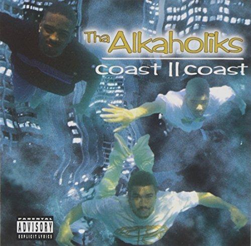 Coast II Coast by Tha Alkaholiks (2009-12-01)