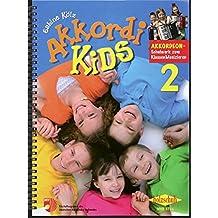 Akkordikids Band 2, Schulwerk zum Klassenmusizieren