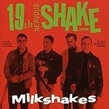Songtexte von Thee Milkshakes - 19th Nervous Shakedown