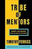 #10: Tribe of Mentors: Short Life Advice from the Best in the World