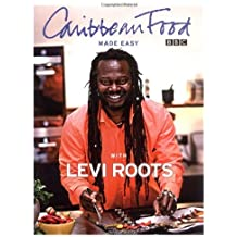 Caribbean Food Made Easy with Levi Roots [Hardcover] by Roots Levi