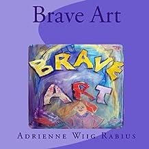 Brave Art