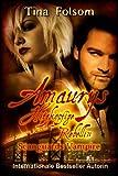 Amaurys Hitzköpfige Rebellin (Scanguards Vampire #2)